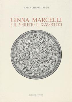 Casini, Anita Chersi - Ginna Marcelli e il Merletto di Sansepolcro