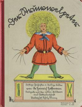Hoffmann, Heinrich - Der Struwwelpeter - Lustige Geschichten und drollige Bilder - Ausgabe mit den alten Bildern und Sütterlinschrift