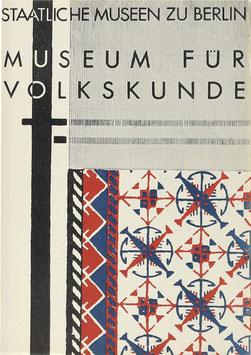 Textilkunst in der überlieferten Volkskultur - Führer durch die Ausstellung im Pergamon-Museum, Nordflügel