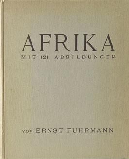 Fuhrmann, Ernst - Afrika - Sakralkulte - Vorgeschichte der Hieroglyphen
