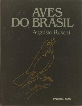Ruschi, Augusto - Aves do Brasil