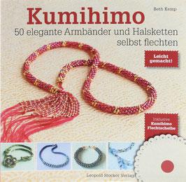 Kemp, Beth - Kumihimo - 50 elegante Armbänder und Halsketten selbst flechten