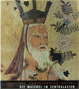 Bussagli, Mario - Die Malerei in Zentralasien