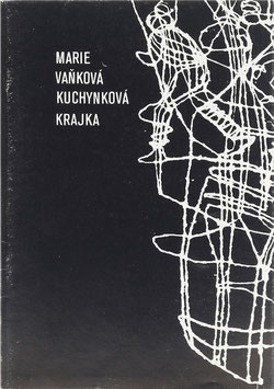 Marie Vanková Kuchynková - Krajka