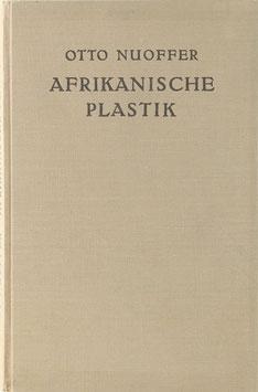 Nuoffer, Otto - Afrikanische Plastik in der Gestaltung von Mutter und Kind