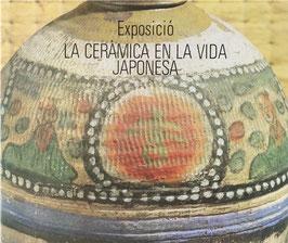 Exposició la Ceràmica en la Vida Japonesa