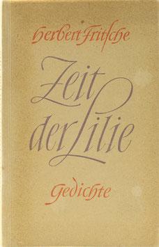 Fritsche, Herbert - Zeit der Lilie - Gedichte