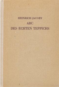 Jacoby, Heinrich - ABC des echten Teppichs