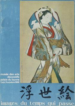 Images du temps qui passe - Peintures et estampes d'Ukiyo-é