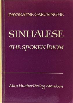 Garusinghe, Dayaratne - Sinhalese the Spoken Idiom