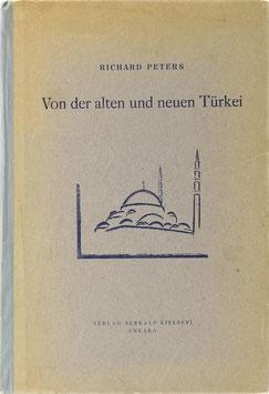 Peters, Richard - Von der alten und neuen Türkei