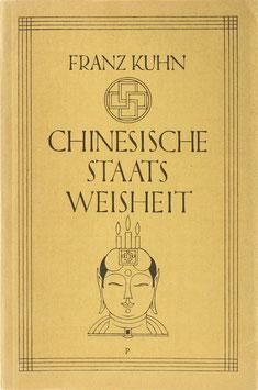 Kuhn, Franz - Chinesische Staatsweisheit