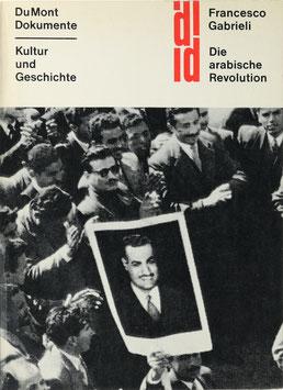 Gabrieli, Francesco - Die arabische Revolution