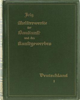Joly, Hubert (Hrsg.) - Meisterwerke der Baukunst und des Kunstgewerbes und ihre Schöpfer