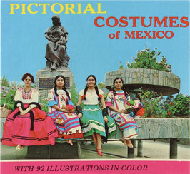 Monteflor, Eugenio - Pictorial Costumes of Mexico