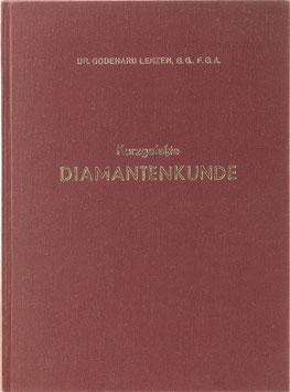 Lenzen, Godehard - Kurzgefasste Diamantenkunde für den Fachhandel - Eine erste Einführung