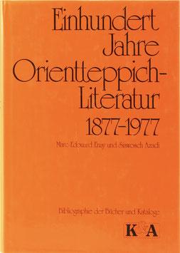 Enay, Marc-Edouard und Azadi, Siawosch - Einhundert Jahre Orientteppich-Literatur 1877-1977 - Bibliographie der Bücher und Kataloge