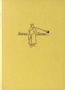 Müller, Hans - Sanu, Sanu... Westafrika