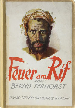 Terhorst, Bernd - Feuer am Rif - Zwei Jahre unter Rif-Kabylen