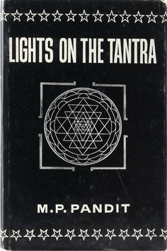 Pandit, M. P. - Lights on the Tantra
