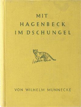 Munnecke, Wilhelm - Mit Hagenbeck im Dschungel
