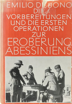 De Bono, Emilio - Die Vorbereitungen und die ersten Operationen zur Eroberung Abessiniens