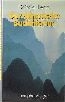 Ikeda, Daisaku - Der chinesische Buddhismus