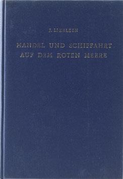 Lieblein, J. - Handel und Schiffahrt auf dem rothen Meere in alten Zeiten