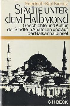 Kienitz, Friedrich-Karl - Städte unter dem Halbmond