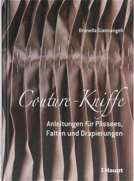 Giannangeli, Brunella - Couture-Kniffe - Anleitungen für Plissees, Falten und Drapierungen