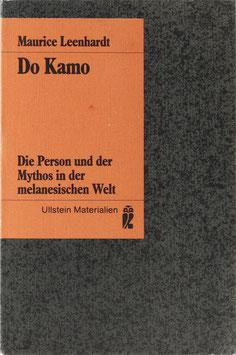 Leenhardt, Maurice - Do Kamo - Die Person und der Mythos in der melanesischen Welt
