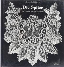 Graff-Höfgen, Gisela - Die Spitze - Ein Lexikon zur Spitzenkunde