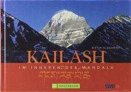 Glogowski, Dieter - Kailash - Im Inneren des Mandala