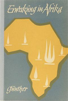 Günther, Gerhard - Erweckung in Afrika - Vom Aufbruch junger Kirchen im östlichen Afrika