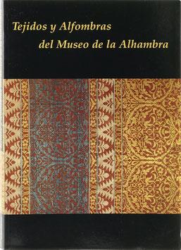 Lafuente, Ana Cabrera - Tejidos y Alfombras del Museo de la Alhambra