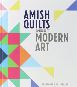 Murr, Karl Borromäus und Kreutzer, Tanja -  Amish Quilts Meet Modern Art