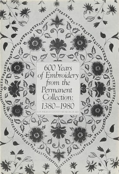 600 Years of Embroidery from the Permanent Collection: 1380-1980
