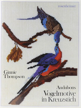 Thompson, Ginnie - Audubons Vogelmotive in Kreuzstich