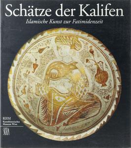 Seipel, Wilfried (Hrsg.) - Schätze der Kalifen - Islamische Kunst zur Fatimidenzeit