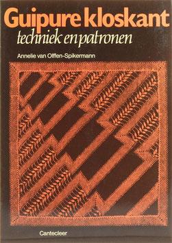 Olffen-Spikermann, Annelie van - Guipure kloskant - 30 kanten met uitneembare patronen