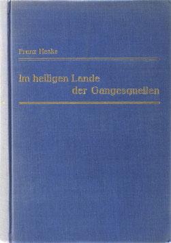 Heske, Franz - Im heiligen Lande der Gangesquellen