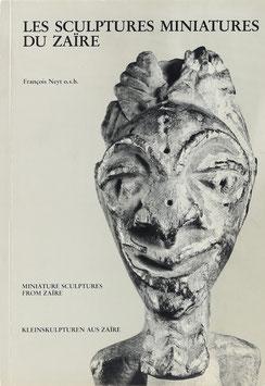 Neyt, Francois - Les Sculptures miniatures du Zaire - Kleinskulpturen aus Zaire