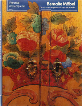 Dampierre, Florence de - Bemalte Möbel - Die schönsten Beispiele aus Europa und Amerika