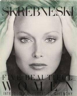 Skrebneski, (Victor) - Five Beautiful Women