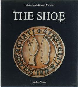 Bondi, Federico und Mariacher, Giovanni - If the Shoe Fits