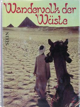 Stein, Lothar - Wandervolk der Wüste