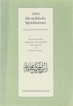 Rückert, Friedrich (Übers.) - 1001 Alt-arabische Sprichwörter