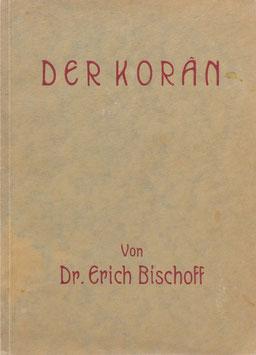 Bischoff, Erich - Der Koran
