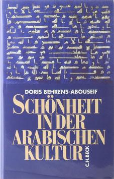 Behrens-Abouseif, Doris - Schönheit in der arabischen Kultur
