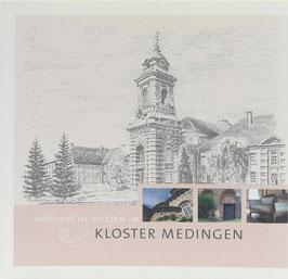 Ziemer, Erika - Historische Spitzen im Kloster Medingen - Kulturpflege im evangelischen Damenstift